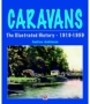 Caravans The illustrated History 1919-1959